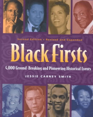 Books : Black Firsts: 4,000 Ground-Breaking and Pioneering Historical Events (VIP Black Firsts)