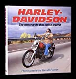 Harley-Davidson : The MC That Built a Legend, Foster, Gerald, 0879382201