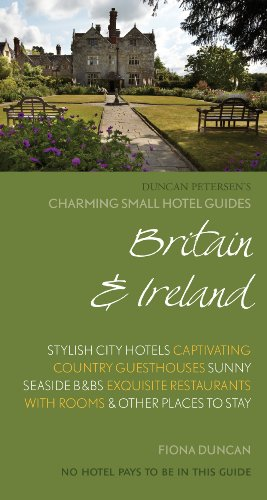 Charming Small Hotel Guide: Britain and Ireland 17th Edition...