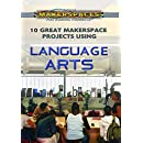 10 Great Makerspace Projects Using Language Arts (Using Makerspaces for School Projects)
