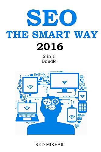 SEO THE SMART WAY (2016 - 2 in 1 Bundle): Social SEO Blueprint + On Page SEO