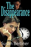 The Disappearance, Susan Berliner, 0983940126