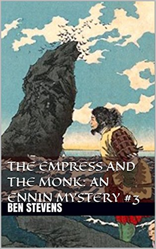 The Empress and the Monk (An Ennin Mystery #3)