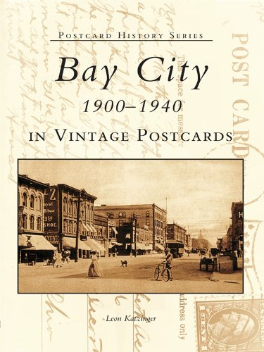 Bay City 1900-1940 in Vintage Postcards (Postcard History Series)