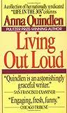 Living Out Loud, Anna Quindlen, 0804105278