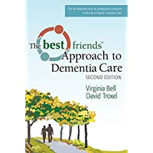 The Best Friends Approach to Dementia Care