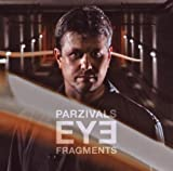 Fragments by Parzivals Eye