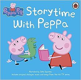 Peppa Pig Storytime With Peppa Amazon Co Uk John Sparkes