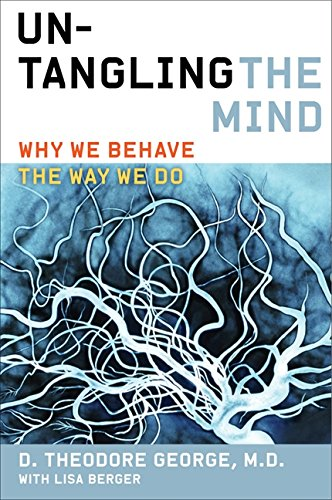 Untangling the Mind: Why We Behave the Way We Do ebook