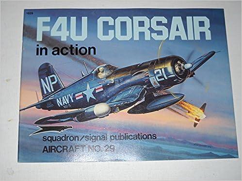 Book F4U Corsair in Action - Aircraft No. 29 by Jim Sullivan (1977-08-02)