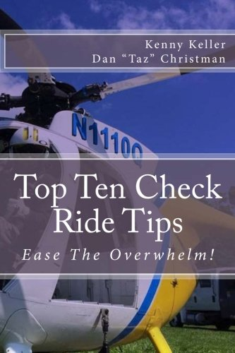 Top Ten Check Ride Tips: Ease the overwhelm of the Helicopter Practical Test