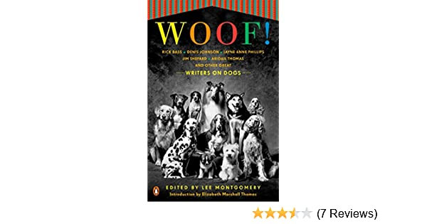 Woof!: Writers on Dogs