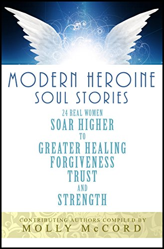 Modern Heroine Soul Stories by Molly McCord & Others ebook deal