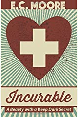 Incurable by E.C. Moore (2015-07-23) Paperback
