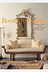 Rooms to Inspire: Favorite Rooms of Top Designers by Annie Kelly (2007-05-14) Hardcover