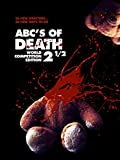DVD : The ABC's of Death 2.5