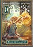 img - for Once Upon a More Enlightened Time book / textbook / text book