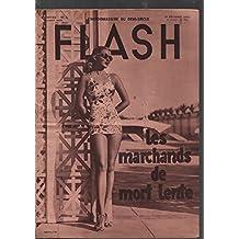 Flash , l'hebdomadaire du grand reportage / 1ere année n° 4