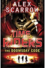 Time Riders:The Doomsday Code Paperback