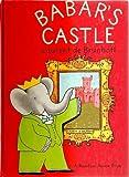 Babar's Castle, Laurent De Brunhoff, 0394805860