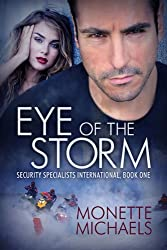 Eye of the Storm (Security Specialists International Book 1)