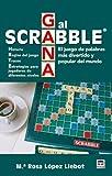 Gana al scrabble : el juego de palabras más divertido y popular del mundo