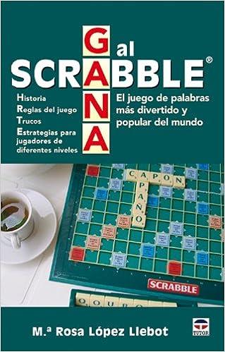 Gana Al Scrabble El Juego De Palabras Más Divertido Y Popular Del