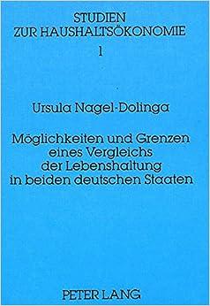 Möglichkeiten und Grenzen eines Vergleichs der Lebenshaltung in beiden deutschen Staaten (Studien zur Haushaltsökonomie) (German Edition)