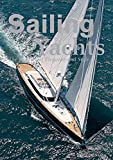 : Sailing Yachts: The Masters of Elegance and Style