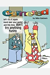 Cornered / Don't Try Anything Funny: First Cornered Collection by Mike Baldwin Paperback
