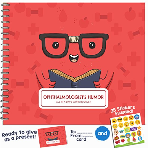 Ophthalmologist Gifts   Funny Booklet For Your Favorite Ophthalmology  Eye Doctor Or Specialist   Say Thank You With This Thoughtful Gift Ideas   Includes Stickers  Jokes And Quotes   8  X 6  Pages