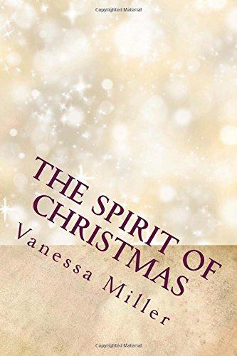 The Spirit of Christmas: The Christmas Wish and the Gift