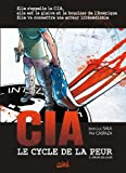CIA Le cycle de la peur T02: L'heure des loups