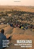 Marikana : Voices from South Africa's Mining Massacre, Alexander, Peter and Lekgowa, Thapelo, 0821420712