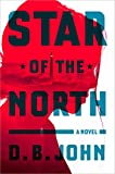 img - for Star of the North: A Novel book / textbook / text book
