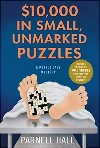 Download torrent gratuiti per audiolibri $10,000 in Small, Unmarked Puzzles: A Puzzle Lady Mystery (Puzzle Lady Mysteries) ePub