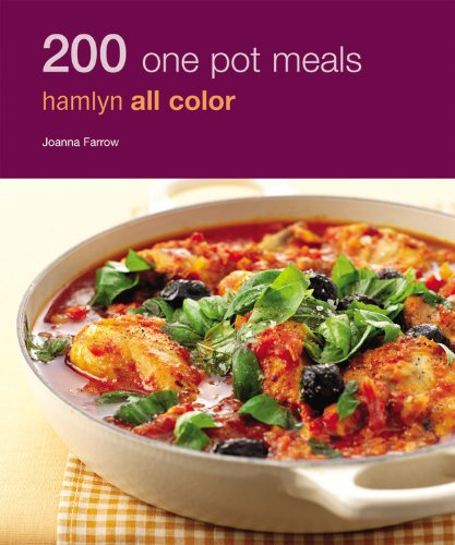 200 One Pot Meals: Hamlyn All Color (Hamlyn All Color - And Farrow All