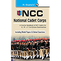 NCC: Handbook of NCC Cadets for 'A', 'B' and 'C' Certificate Examinations
