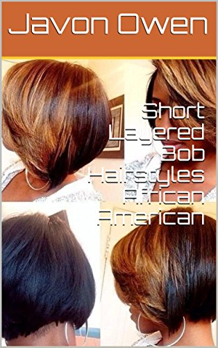Search : Short Layered Bob Hairstyles African American