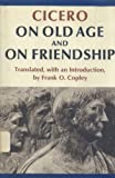 On Old Age and on Friendship, Cicero, Marcus Tullius, 047208240X