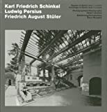Schinkel, Persius, Stüler - Buildings in Berlin and Potsdam by Barry Bergdoll (2014-02-07)