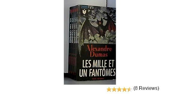 Les mille et un fantômes: Amazon.es: DUMAS, Alexandre: Libros