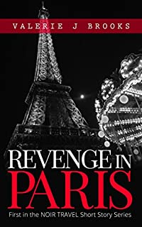 Revenge In Paris by Valerie J Brooks ebook deal