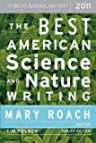 img - for The Best American Science and Nature Writing 2011 (2011-10-04) book / textbook / text book