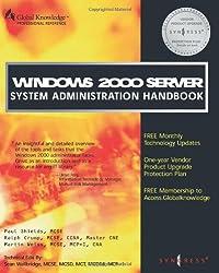 Windows 2000 Server: System Administration Handbook