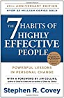 This twenty-fifth anniversary edition of Stephen Covey's cherished classic commemorates the timeless wisdom of the 7 Habits.One of the most inspiring and impactful books ever written, The 7 Habits of Highly Effective People has captivated rea...