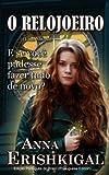capa de O Relojoeiro (Idioma Portugues): Uma Novela