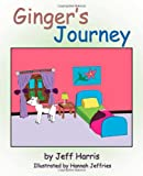 Ginger's Journey, Jeff Harris, 1462064655