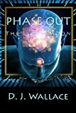 Phase Out, D. J. Wallace, 0615929540