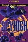 Spy High, Tome 4 : Le piège paranoïaque par Butcher